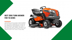 Best Zero Turn Mower for 5 Acres