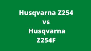 Husqvarna Z254 vs Husqvarna Z254F