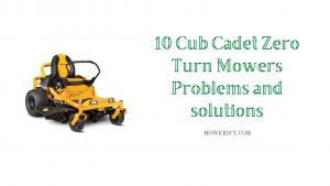 Cub Cadet Zero Turn Mowers Problems