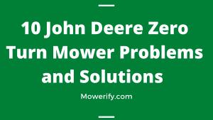 John Deere Zero Turn Mower Problems