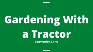 Gardening With a Tractor